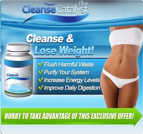 Cleanse Catalyst Plus Review – Does it give real Results? | Perfect Solution to get Healthy Body | Scoop.it