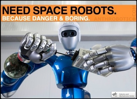 Know Your Robot Space Torsos: Justin, Robonaut, SAR-400, & AILA | anthrobotic.com | Scoop.it
