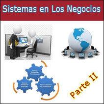 Qué Son los Sistemas Empresariales y Como Pueden Ayúdarte Como Emprendedor On-Line | Sistemas empresariales | Scoop.it
