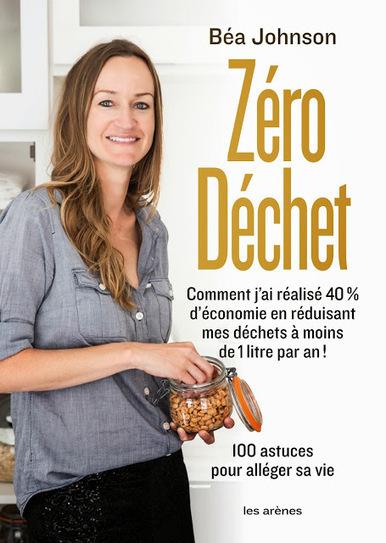 Zero Waste Home: Zero Dechet est sorti! | Déchets | Scoop.it