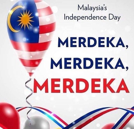 Hari Merdeka (Malaysia Independence Day) Wishes– August 31 - wishes and quotes | World Important days and Events | Scoop.it
