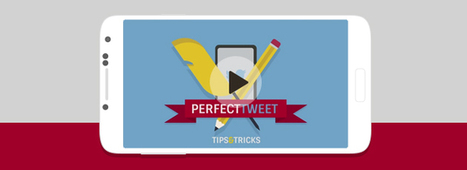 Videographic: How To Create A Perfect Tweet - Neomobile Blog | Social media world | Scoop.it