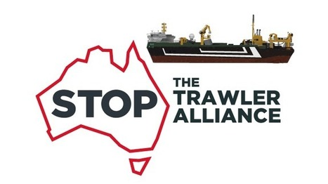 #StoptheTrawler #Eventdates ~ #NO2highTake !  #Australia | Rescue our Ocean's & it's species from Man's Pollution! | Scoop.it