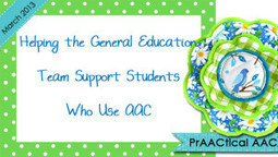 Helping the General Education Team Support Students Who Use AAC | Communication and Autism | Scoop.it