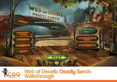 Web of Deceit: Deadly Sands Walkthrough: From CasualGameGuides.com | Casual Game Walkthroughs | Scoop.it