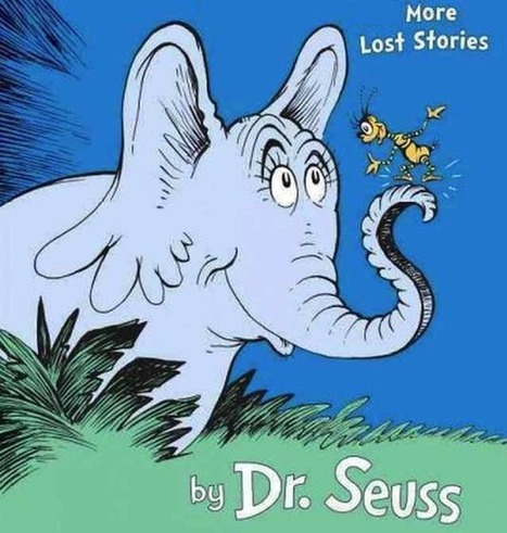 Long Lost Dr. Seuss Stories Published - The Good News Network | Troy West's Radio Show Prep | Scoop.it