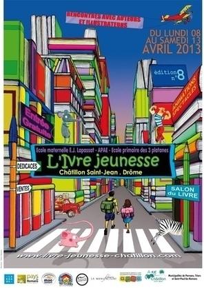 Inauguration du 8ème Salon de L'Ivre Jeunesse - 8 au 13 avril 2013 Châtillon-Saint-Jean (26) | Romans régionaux BD Polars Histoire | Scoop.it