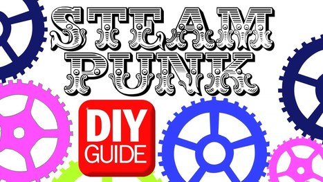 Best STEAMPUNK DIY : DIY Guide - Threadbanger | Choose Steampunk | Scoop.it