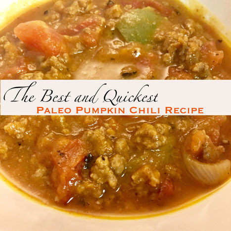 The Best Easy Paleo Chili Pumpkin Recipe - | Fitness | Scoop.it