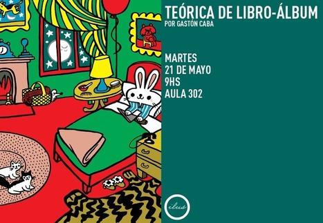 Teórica de Libro-Álbum, por Gastón Caba | Diseño Gráfico | Scoop.it