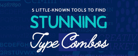 5 Little-Known Tools to Find Stunning Type Combos | Font Lust & Graphic Desires | Scoop.it