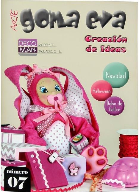 Blog DECOMAN | Bellas Artes y Manualidades: NUEVA REVISTA DE GOMA EVA Nº7 | Goma eva | Scoop.it