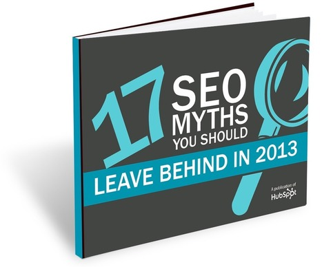 17 SEO Myths You Should Leave Behind in 2013 | Beyond Marketing | Scoop.it
