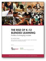 The rise of K-12 blended learning: Profiles of emerging models | Innosight Institute | Into the Driver's Seat | Scoop.it