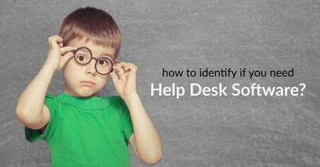 How To Identify If You Need Ticketing Help Desk Software? | Zendesk Alternative | Scoop.it