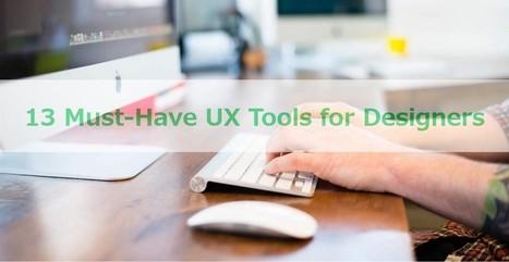 13 Must-Have UX Tools for Designers | Bazaar | Scoop.it