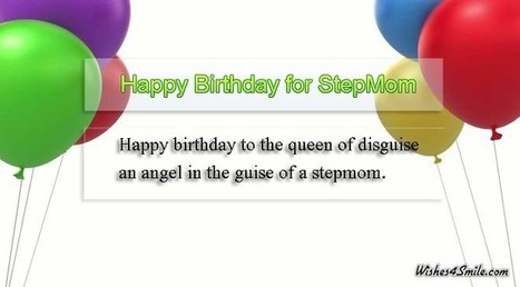 Happy Birthday Wishes for Stepmom - Wishes4smile   Entertainment   Scoop.it
