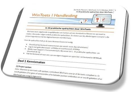 Zelf aan de slag met WinToets 5 via 33 praktische opdrachten | Weblog | WinToets 5.0 | OnderwijsRSS | Scoop.it