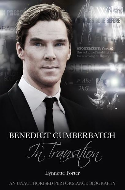Lynette Porter Releases New Benedict Cumberbatch Biography | The great things about being a nerd | Scoop.it