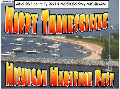 Michigan Maritime Fest ... Thanksgiving Wish! | Growing the Lake Effect | Lake Effect... Relax, Refresh, Repeat! | Scoop.it
