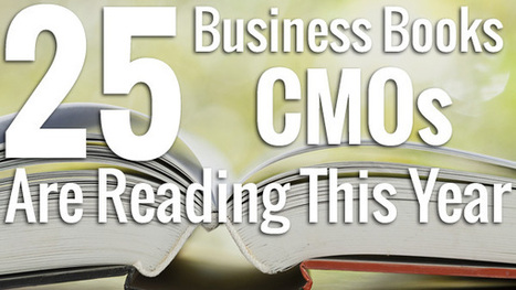 25 Business Books CMOs Are Reading This Year | Marketing Pittsburgh | Scoop.it