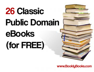 26 Classic Public Domain eBooks (for FREE) - Bookly Books | eBooks in Education | Scoop.it