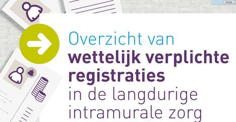 Overzicht verplichte registraties in langdurende zorg   Vilans   Team Utrechtse Zorgacademie en Gooise Zorgacademie MBO Utrecht   Scoop.it