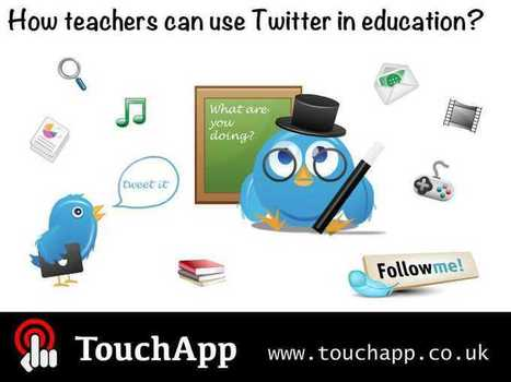 How teachers can use Twitter in education? | Get Apps, Get Inspired ... | #SocialMedia #LEARNing2LEARN  | Educational Use of Social Media | Scoop.it