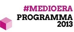 Blog BestAdv Group - Informazioni e notizie utili sul mondo della comunicazione digitale: Medioera 2013 - Viterbo | Medioera 2013 | Scoop.it