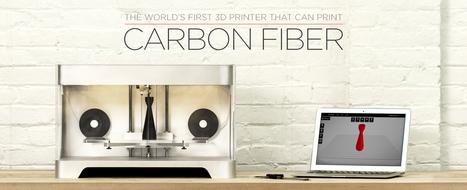 The world's first Carbon Fiber 3D Printer | La veille techno de Tookle | Scoop.it