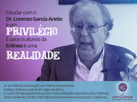 Estudar com o Dr. Lorenzo García Aretio é um privilégio dos alunos da Enlinea! | Congreso Virtual Mundial de e-Learning | Scoop.it