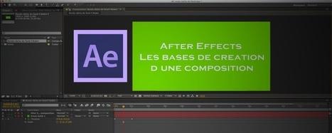 After Effects CS6 : Créer sa première composition | After effects | Scoop.it