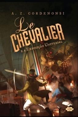 Livros em Série » Le Chevalier chega às livrarias de todo o país | Ficção científica literária | Scoop.it