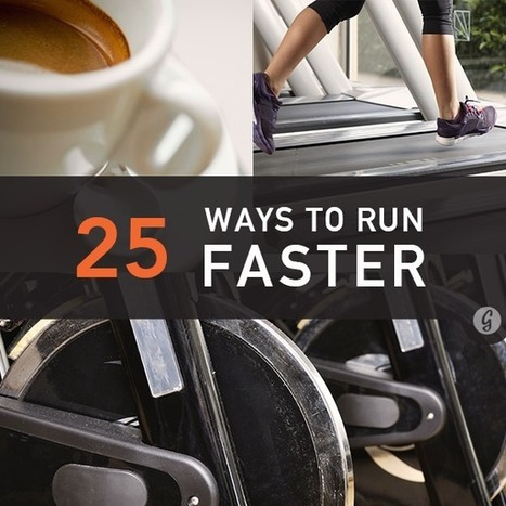 25 Ways to Run Faster, Stat   Physical Factors   Scoop.it
