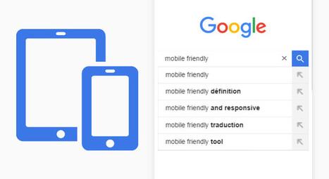 #SEO : Google Mobile Friendly : une MAJ prévue en Mai 2016 ! | Veille SEO - Référencement web - Sémantique | Scoop.it