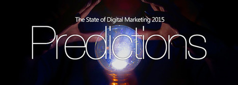 6 Predictions About The State of Digital Marketing In 2015 | Floqr Mobile News | Scoop.it