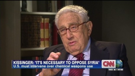 Henry Kissinger [ an deep war addicted] tells Christiane Amanpour: 'I support President Obama' on Syria | Saif al Islam | Scoop.it