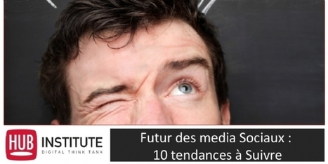 Les 10 tendances social media à suivre | Channel Planning & Tendances Digitales | Scoop.it