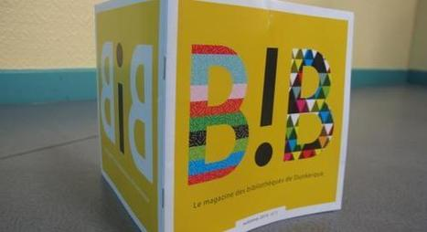 Dunkerque: coloré et éclectique, voici «B!B», le magazine des ... - La Voix du Nord | Trucs de bibliothécaires | Scoop.it