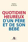 Quotidien heureux d'un père et de son bébé | Editions Sciences Humaines | Scoop.it