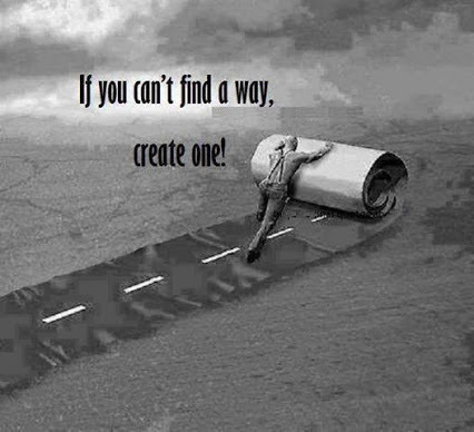 If you can't find a way, create it.   Film   Scoop.it