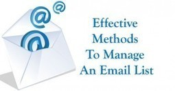 Effective Methods To Manage An Email List | Garuda - The Intelligent Mailer | Email Marketing Software | Scoop.it