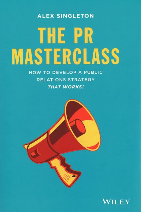 The PR Masterclass: How to develop a public relations strategy that works!   PR & Communications daily news   Scoop.it