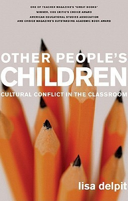 Other People's Children-By Lisa Delpit   valuable resources for teaching   Scoop.it