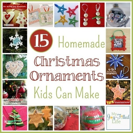 Homemade Christmas Ornaments Kids Can Make - My Joy-Filled Life | Health and Fitness | Scoop.it
