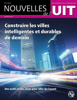 Revue Les Nouvelles de l'UIT | Digital and smart cities | Scoop.it