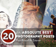 20 of the Absolute Best Photography Posts From Around the Internet | iPad and iPhone Photography | Scoop.it