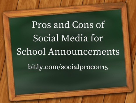Pros and Cons of Using Social Media for School Announcements | Educational Use of Social Media | Scoop.it