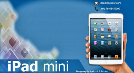 Mobile Tech News: iPad Mini Though A Miniature Version Of The iPad Has Just About The Same Features   Apeiront   Scoop.it