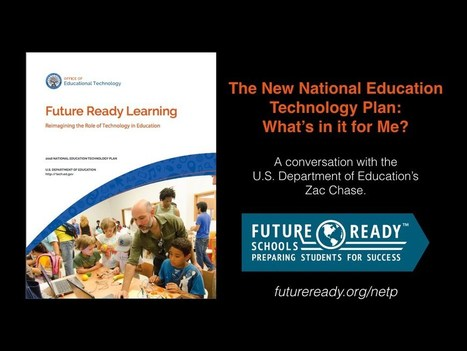The New National Education Technology Plan: What's in it for Me? | 2.0 Tech Tools for Education | Scoop.it